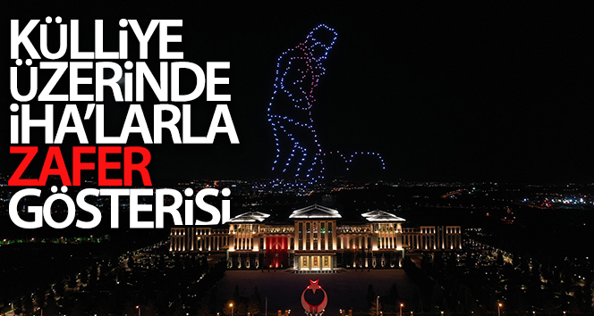 KÜLLİYE'DE MUHTEŞEM KUTLAMA