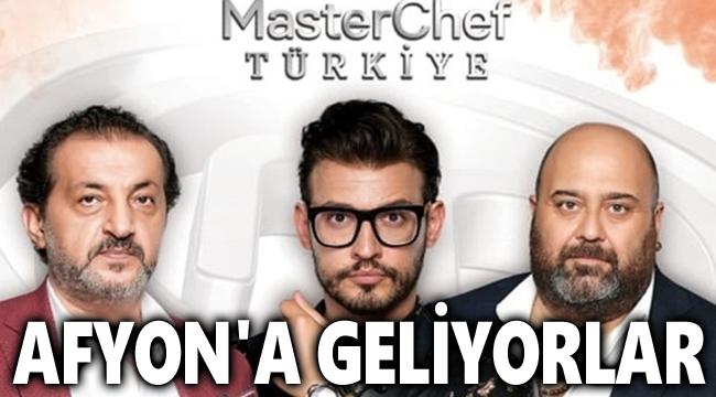 MASTERCHEF 30 AĞUSTOS İÇİN AFYON'A GELİYOR!..