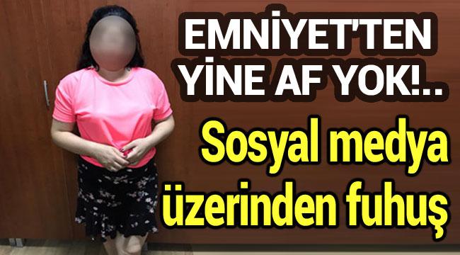 SOSYAL MEDYA ÜZERİNDE FUHUŞ!..