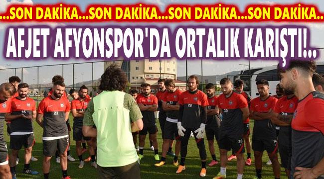 AFJET AFYONSPOR'DA ORTALIK KARIŞTI!..