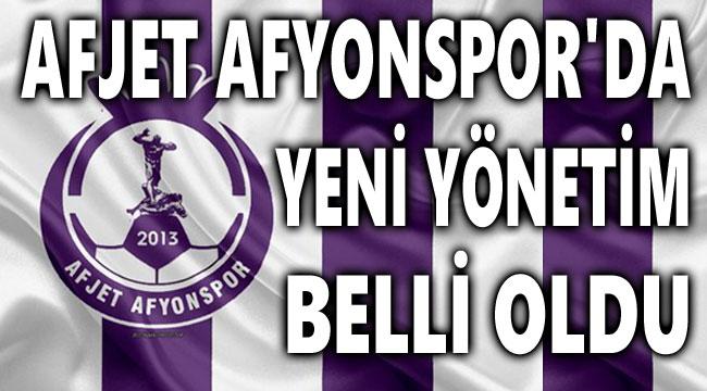 AFJET AFYONSPOR'DA YENİ YÖNETİM BELLİ OLDU