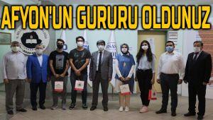AFYONKARAHİSAR'IN GURURU OLDUNUZ!..