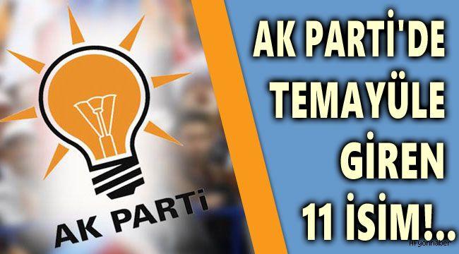 AK PARTİ'DE İL BAŞKANLIĞI İÇİN TEMAYÜLE GİREN İSİMLER!..