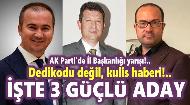 AK PARTİ KULİSLERİNDE KONUŞULAN 3 İSİM!..