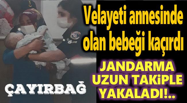 BABA, VELAYETİ ANNESİNDE OLAN BEBEĞİ KAÇIRDI!..
