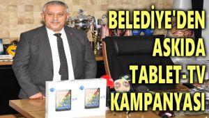 BELEDİYE'DEN ASKIDA TABLET-TV KAMPANYASI!..