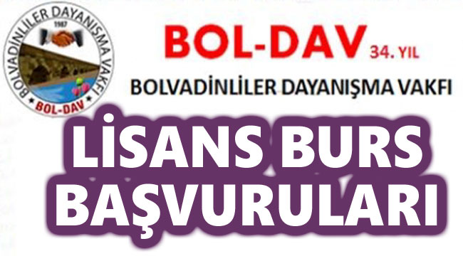 BOL-DAV VAKFI LİSANS BURS BAŞVURULARI BAŞLADI