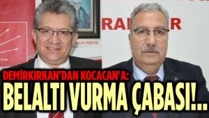 DEMİRKIRKAN'DAN KOCACAN'A SERT CEVAP!..