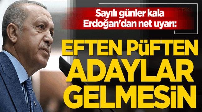 EFTEN PÜFTEN ADAYLAR KARŞIMA GELMESİN!..