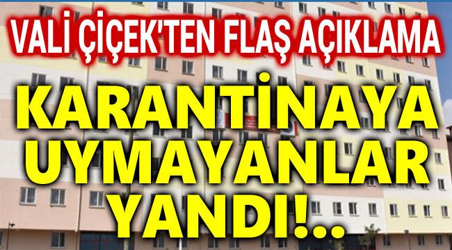 KARANTİNAYA UYMAYANLAR KYK YURTLARINA!..