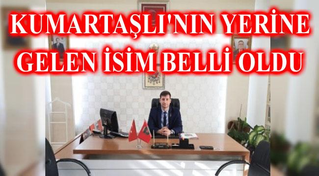 KUMARTAŞLI'NIN YERİNE EMRE ÖZTÜRK GETİRİLDİ