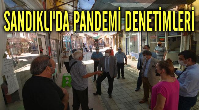 SANDIKLI'DA PANDEMİ SÜRECİ DENETLEMELERİ DEVAM EDİYOR