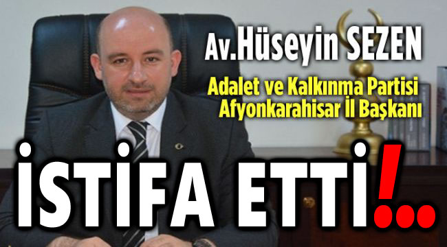 SON DAKİKA!.. HÜSEYİN SEZEN İSTİFA ETTİ!..