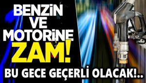 BU GECE BENZİN VE MOTORİNE ZAM GELİYOR!..
