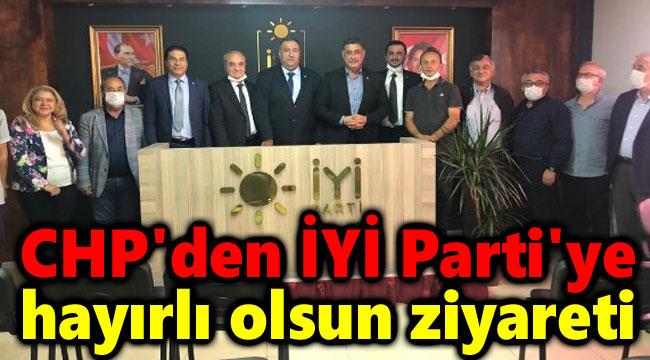CHP'DEN İYİ PARTİ'YE HAYIRLI OLSUN ZİYARETİ