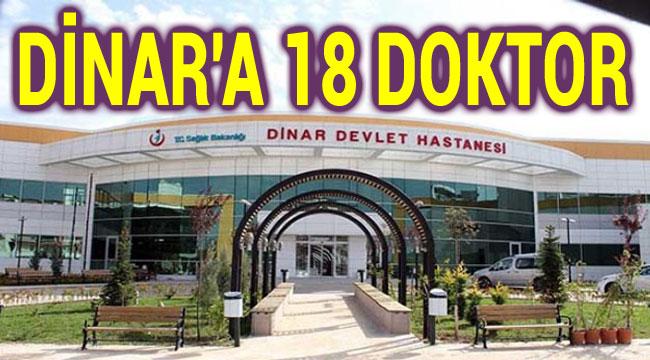 DİNAR'A 18 DOKTOR ATAMASI YAPILDI