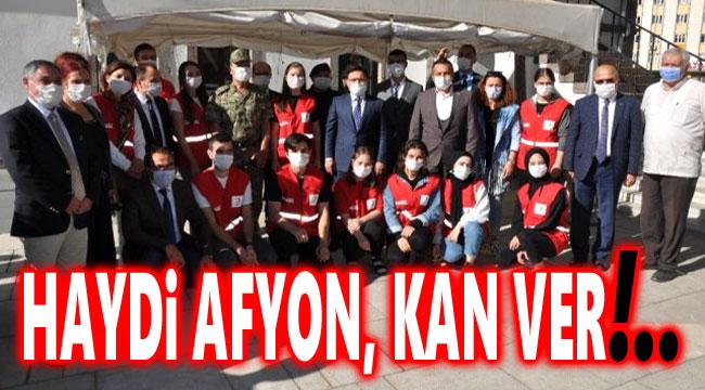 HAYDİ AFYON, KAN VER