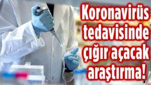 KORONAVİRÜS TEDAVİSİNDE ÖNEMLİ GELİŞME!..