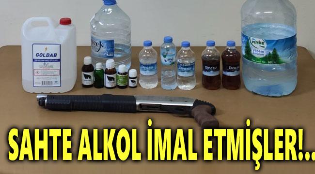 SAHTE ALKOL İMAL ETMİŞLER!..