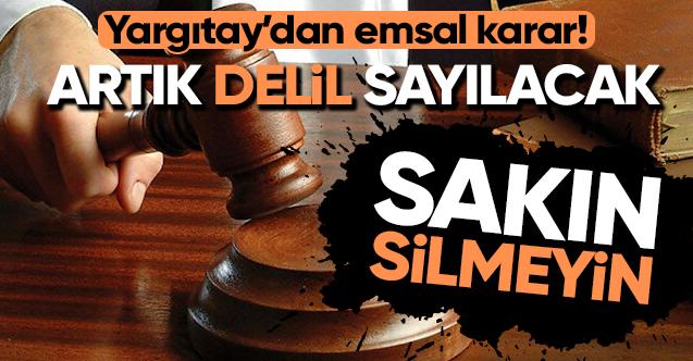 YARGITAY'DAN ÖNEMLİ EMSAL KARAR!..