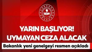 YARINDAN İTİBAREN SIKI DENETİM GELİYOR!..