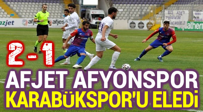 AFJET AFYONSPOR, KARABÜKSPOR'U ELEDİ