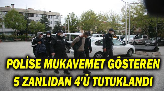 "AFYON'DA ""POLİSE MUKAVEMET"" GÖSTEREN 5 ZANLIDAN 4'Ü TUTUKLANDI"