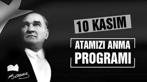 ATATÜRK'Ü ANMA PROGRAMI BELLİ OLDU