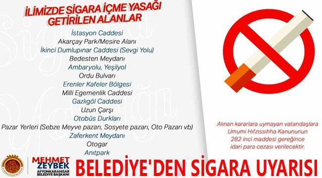 BELEDİYE'DEN SİGARA UYARISI!..