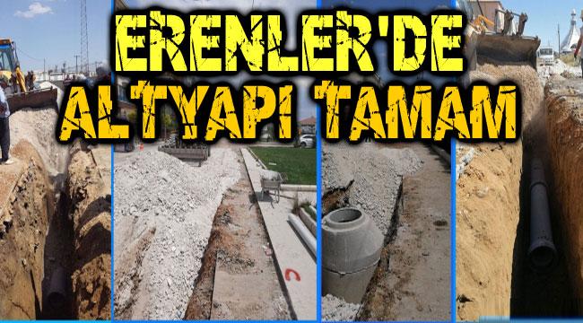 ERENLER'DE ALTYAPI TAMAMLANDI!..