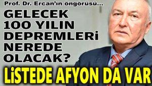 GELECEK 100 YILIN BÜYÜK DEPREMLERİ, LİSTEDE AFYON DA VAR!..