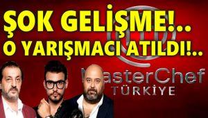 MASTERCHEF'TE FLAŞ GELİŞME, O YARIŞMACI ATILDI!..