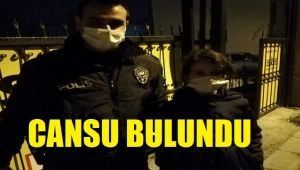 MİNİK CANSU BULUNDU!..