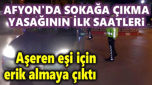 SOKAĞA ÇIKMA YASAĞININ İLK SAATLERİ!..