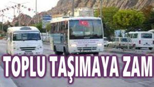 TOPLU TAŞIMAYA ZAM GELDİ