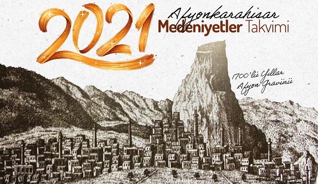Afyonkarahisar Belediyesi'nden 2021 Medeniyetler Takvimi