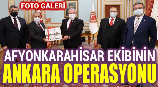AFYONKARAHİSAR EKİBİNİN ANKARA OPERASYONU!..