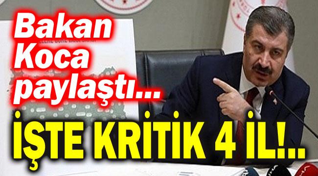 BAKAN KOCA, 4 İLDEKİ KRİTİK DURUMU PAYLAŞTI!..