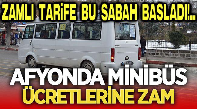 Minibüs zamları bu sabah yürürlüğe girdi!..