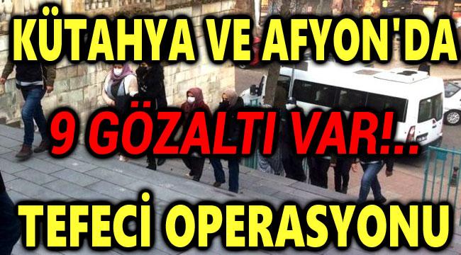 TEFECİ OPERASYONU, 9 GÖZALTI