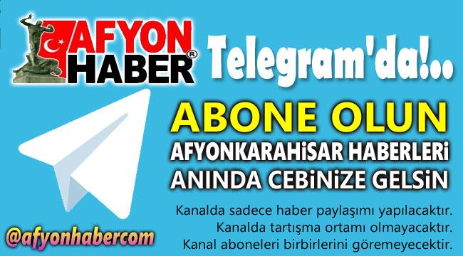 Afyonhaber Telegram haber paylaşımı başladı!..