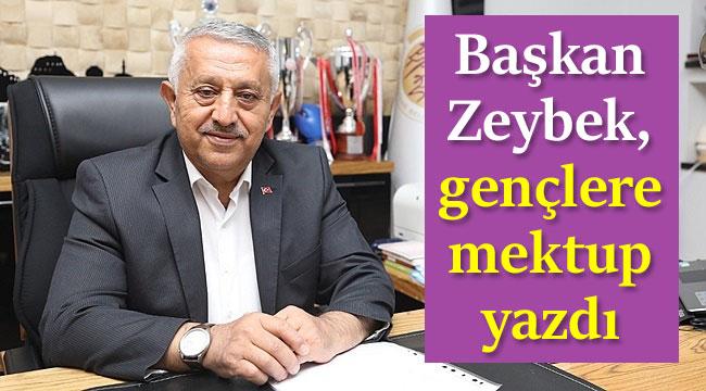 Başkan Mehmet Zeybek'ten gençlere mektup