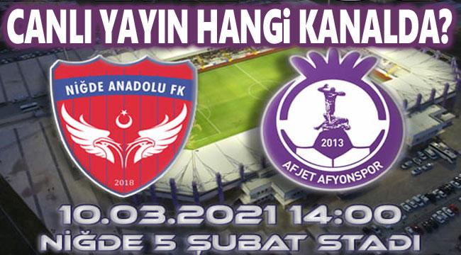 Afjet Afyonspor - Niğde Anadolu FK maçı canlı yayın!..