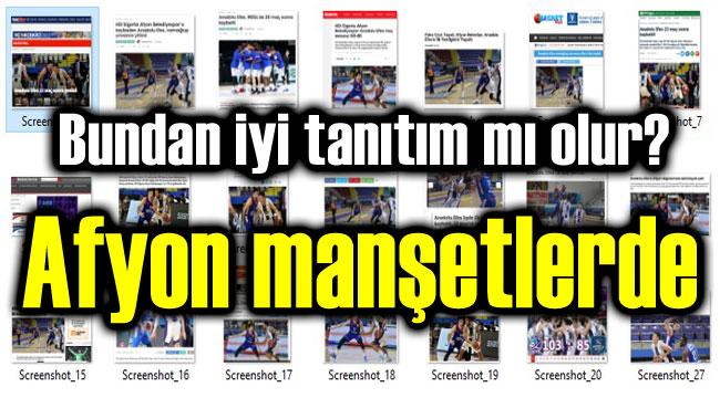 Afyon'un Anadolu Efes zaferi manşetlerde!..