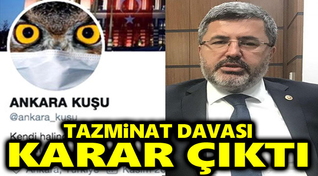 Ankara Kuşu: Özkaya'dan 25 bin TL tazminat kazandım