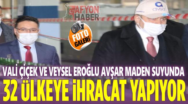 Avşar Maden Suyu, 32 ülkeye ihracat yapıyor!..
