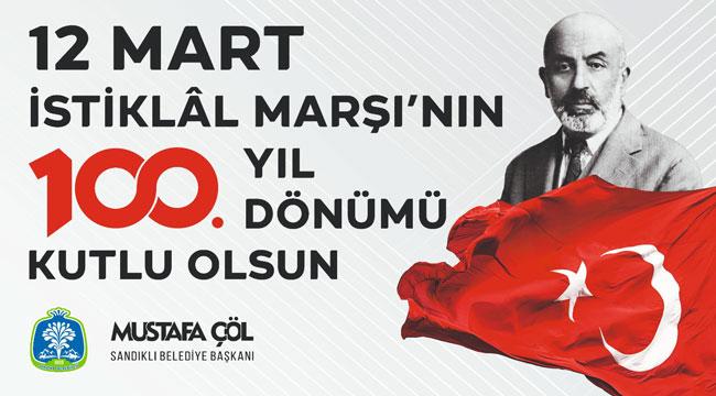 Başkan Çöl'ün İstiklal Marşı mesajı