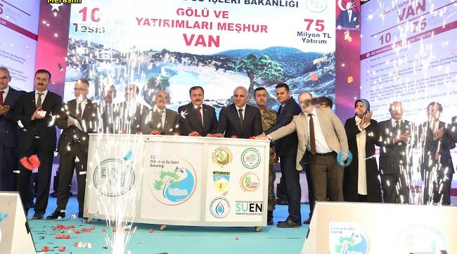 Doğu Anadolu'nun incisi Van'ı su ve ormancılık yatırımlarında ihya ettik