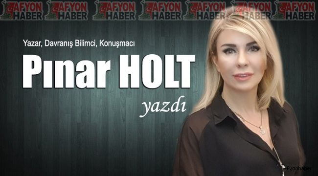 Pınar Holt yazdı: En büyük gücümüz, yaşama sevincimizdir