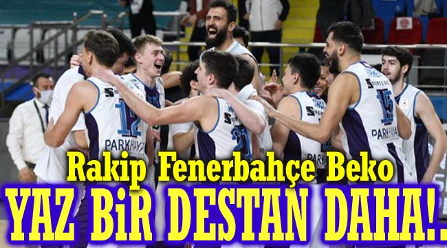 HDI Sigorta Afyon Belediye - Fenerbahçe Beko maçı yarın 17.30'da